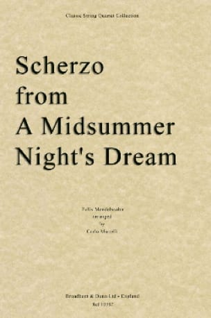 MENDELSSOHN - Scherzo from A midsummer's night's dream - String Quartet - Partition - di-arezzo.co.uk
