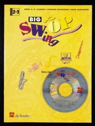 Big Pop Swing - Grade 2-3 - Volume 3 -Clarinet / Saxo - laflutedepan.com