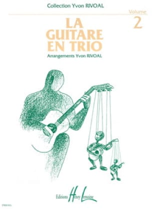 Yvon Rivoal - The guitar in trio - Volume 2 - Partition - di-arezzo.com