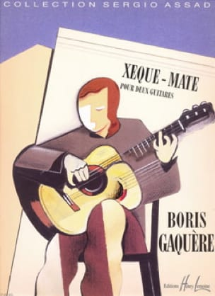Xeque-Mate - Boris Gaquere - Partition - Guitare - laflutedepan.com