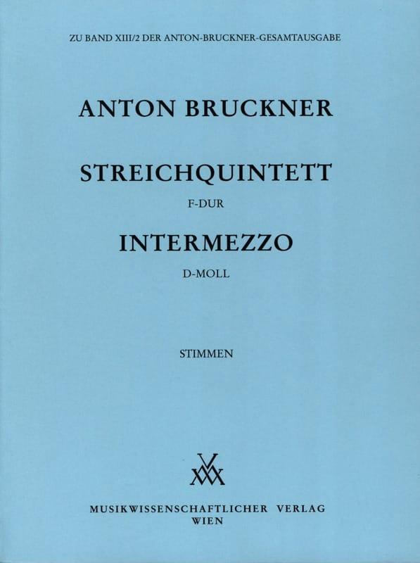 Anton Bruckner - Streichquintett F-Dur - Intermezzo D-Moll - Partition - di-arezzo.co.uk