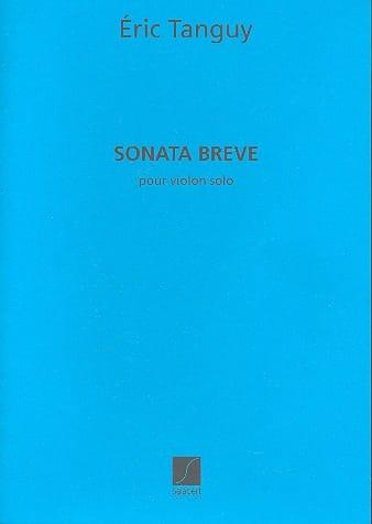 Sonata Breve - Eric Tanguy - Partition - Violon - laflutedepan.com
