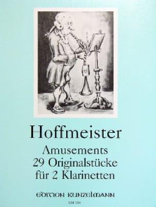 Franz Anton Hoffmeister - Amusements - 29 Originalstücke für 2 Klarinetten - Partition - di-arezzo.com