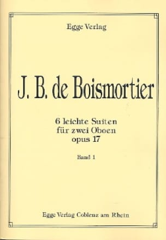 6 Leichte Suiten op. 17 - 2 Oboen Bd. 1 - laflutedepan.com