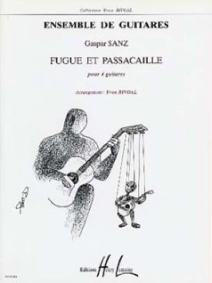 Fugue et Passacaille - 4 guitares - Gaspar Sanz - laflutedepan.com