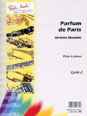 Jérôme Naulais - Perfume of Paris - Partition - di-arezzo.com