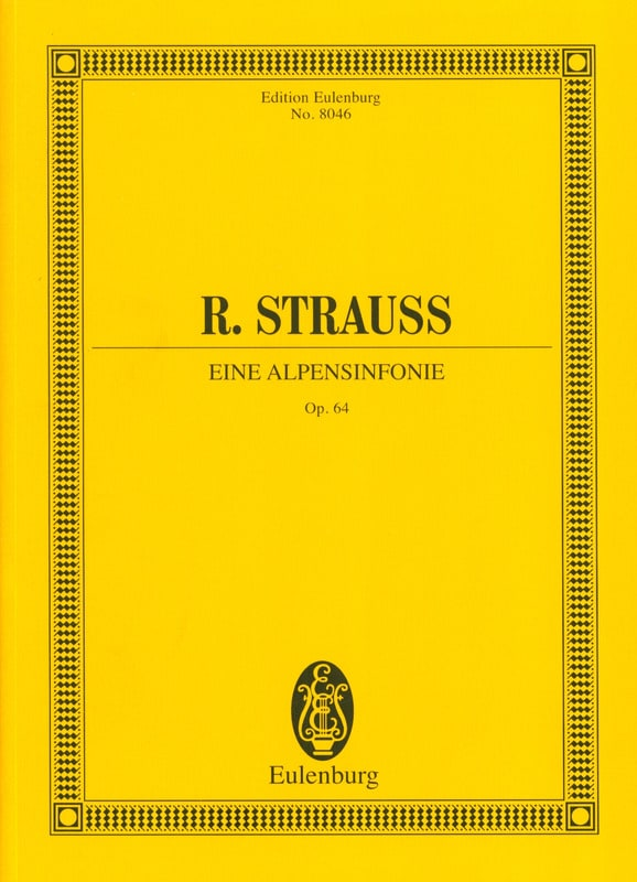 Richard Strauss - Eine Alpensinfonie op. 64 - Partitur - Partition - di-arezzo.co.uk