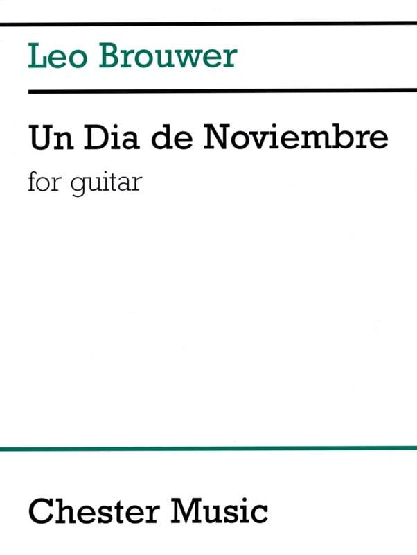 Un Dia de Noviembre - BROUWER - Partition - Guitare - laflutedepan.com