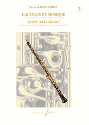 Bernard Delcambre - Oboe and Music - Volume 1 - Partition - di-arezzo.co.uk