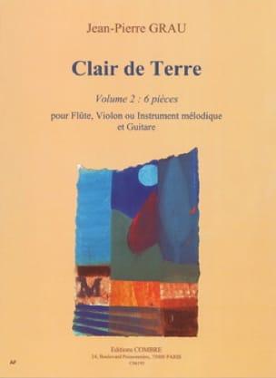 Clair de terre - Volume 2 - Jean-Pierre Grau - laflutedepan.com