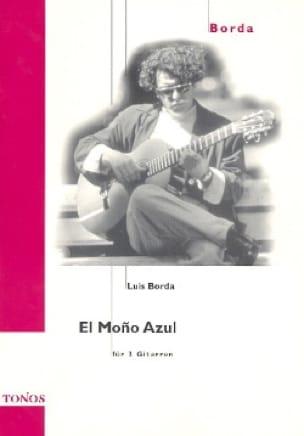 El Mono Azul - Luis Borda - Partition - Guitare - laflutedepan.com