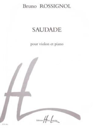 Bruno Rossignol - Saudade - Partition - di-arezzo.fr