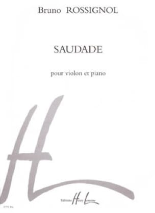 Bruno Rossignol - Saudade - Partition - di-arezzo.es