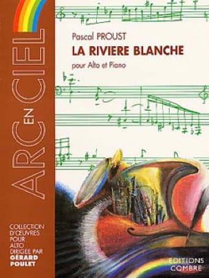 La rivière blanche - Pascal Proust - Partition - laflutedepan.com