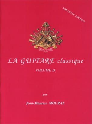 Jean-Maurice Mourat - The classical guitar - Volume D - New edition - Partition - di-arezzo.co.uk