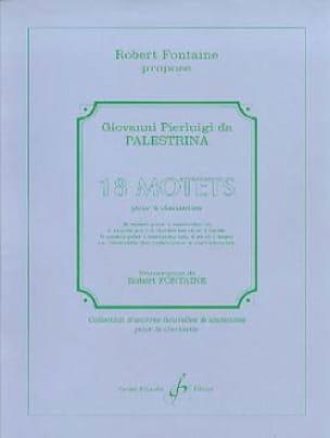 18 Motets pour 4 Clarinettes - PALESTRINA - laflutedepan.com