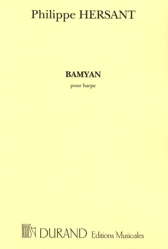 Bamyan - Philippe Hersant - Partition - Harpe - laflutedepan.com