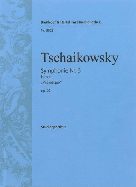 TCHAIKOVSKY - Symphony Nr. 6 h-moll op. 74 Pathetic - Partitur - Partition - di-arezzo.co.uk