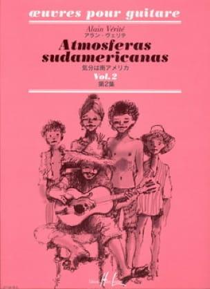Alain Vérité - Atmosferas Sudamericanas - Volume 2 - Partition - di-arezzo.co.uk