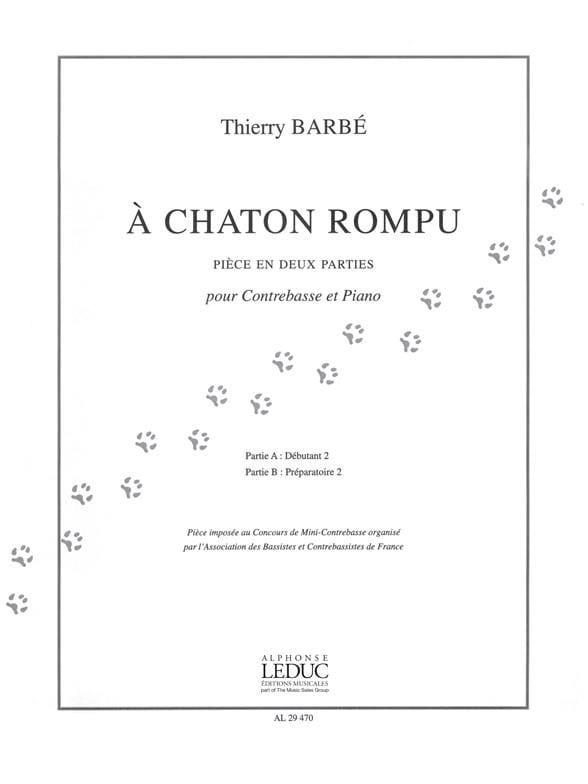 À chaton rompu - Thierry Barbé - Partition - laflutedepan.com