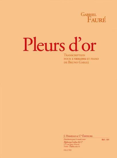Gabriel Fauré - Llorando O - 2 Violines Y Piano - Partition - di-arezzo.es