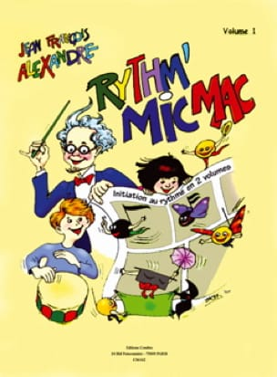 Rythm' Mic Mac - Volume 1 - Jean-Francois Alexandre - laflutedepan.com