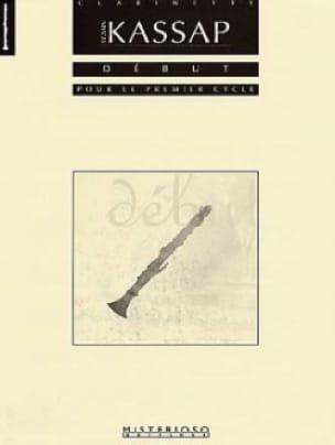 Début - Sylvain Kassap - Partition - Clarinette - laflutedepan.com