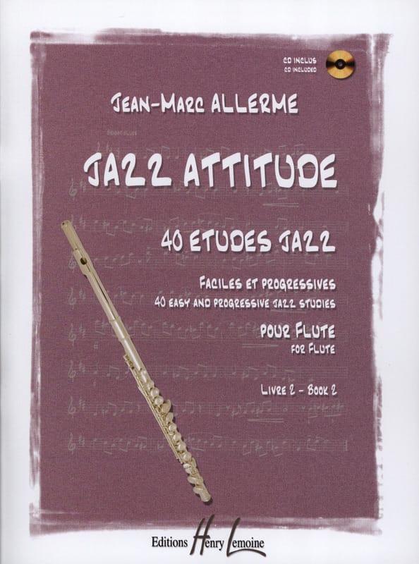 Jean-Marc Allerme - Jazz Attitude Volume 2 - Partition - di-arezzo.co.uk