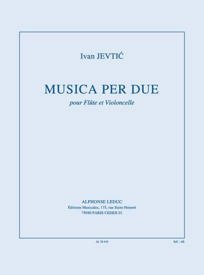 Musica per due - Ivan Jevtic - Partition - Duos - laflutedepan.com