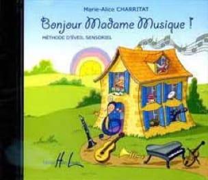 Marie-Alice Charritat - CD - Hello Madam Music! - Partition - di-arezzo.com
