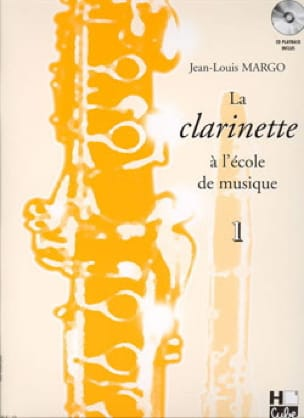 Jean-Louis Margo - The Clarinet at the Music School Volume 1 - Partition - di-arezzo.co.uk