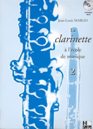 Jean-Louis Margo - The Clarinet at the Music School Volume 2 - Partition - di-arezzo.co.uk