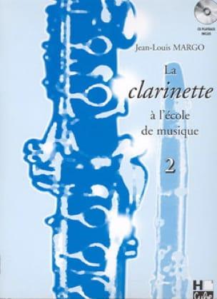 Jean-Louis Margo - El clarinete en la escuela de música Volumen 2 - Partition - di-arezzo.es