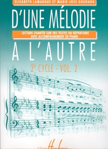 Elisabeth LAMARQUE et Marie-José GOUDARD - From one melody to another - Volume 2 - 2nd Cycle - Partition - di-arezzo.co.uk