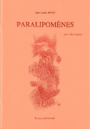 Paralipomènes - Jean-Louis Petit - Partition - Alto - laflutedepan.com