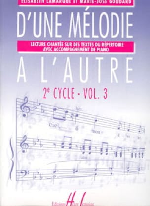 Elisabeth LAMARQUE et Marie-José GOUDARD - From one Melody to the other Vol. 3 - 2nd Cycle - Partition - di-arezzo.com