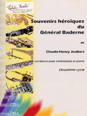 Claude-Henry Joubert - Heroic Memories of General Baderne - Partition - di-arezzo.com