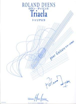 Roland Dyens - Triaela - Partition - di-arezzo.com