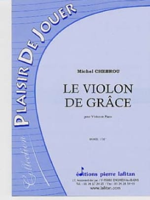 Michel Chebrou - Violin of Grace - Partition - di-arezzo.co.uk