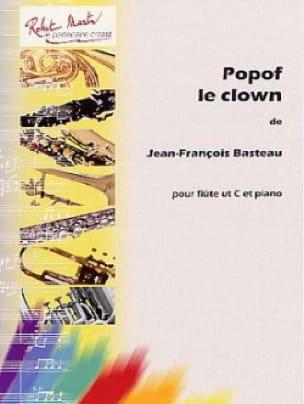 Popof le Clown - Jean-François Basteau - Partition - laflutedepan.com