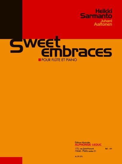 Sweet embraces - Sarmanto Heikki / Aaltonen Juhani - laflutedepan.com