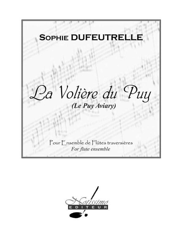 La Volière du Puy - Sophie Dufeutrelle - Partition - laflutedepan.com