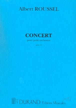 Albert Roussel - Concert for small orchestra op. 34 - Driver - Partition - di-arezzo.co.uk
