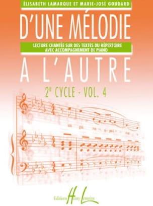 Elisabeth LAMARQUE et Marie-José GOUDARD - De una melodía a otra - Volumen 4 - 2do ciclo - Partition - di-arezzo.es