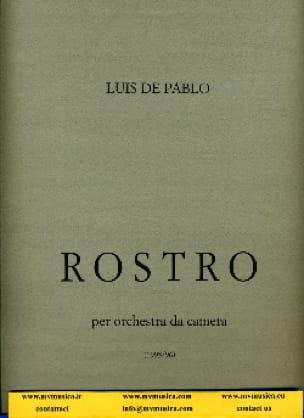 Rostro -Partitura - Luis de Pablo - Partition - laflutedepan.com