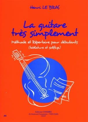 La Guitare Très Simplement - Bras Henri Le - laflutedepan.com