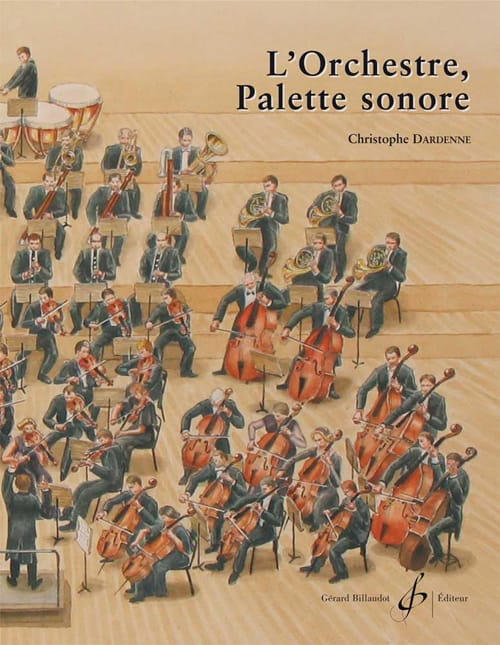 Christophe Dardenne - The orchestra, sound palette - Livre - di-arezzo.co.uk