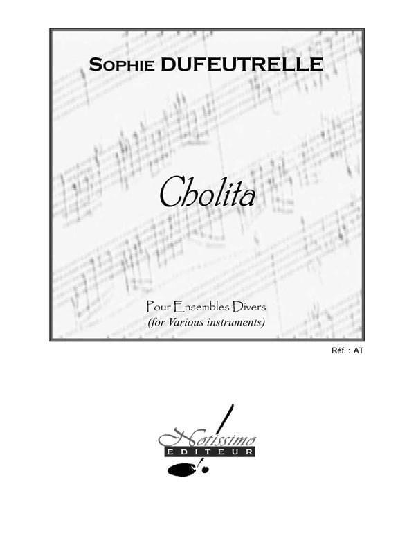 Cholita - Sophie Dufeutrelle - Partition - laflutedepan.com