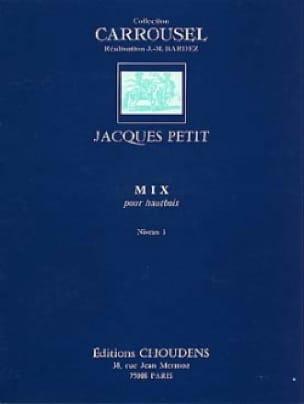 Mix - Jacques Petit - Partition - Hautbois - laflutedepan.com