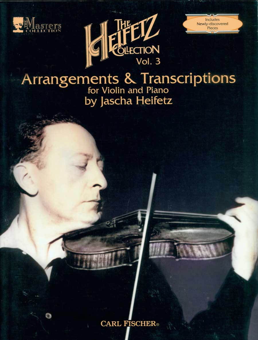 Jascha Heifetz - The Heifetz Collection, Volume 3: Arrangements and Transcriptions - Partition - di-arezzo.co.uk